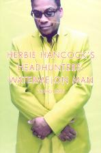 HEADHUNTERS: WATERMELON MAN TOKYO 2005 [허비 행콕: 일본 라이브 2005]