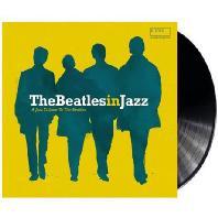 THE BEATLES IN JAZZ [180G LP]