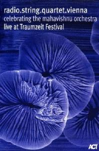 CELEBRATING THE MAHAVISHINU ORCHESTRA: LIVE AT TRAUMZEIT FESTIVAL