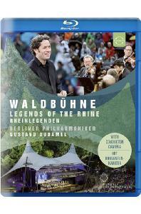 WALDBUEHNE: LEGENDS OF THE RHINE/ GUSTAVO DUDAMEL [베를린 필 2017 발트뷔네 콘서트: 라인의 전설 - 구스타보 두다멜]