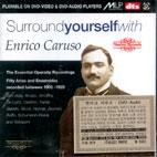 SURROUND YOURSELF WITH ENRICO CARUSO (DVD AUDIO)
