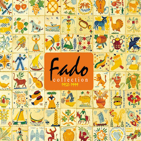 FADO COLLECTION 1950-1999 [파두 베스트]