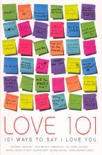 Love 101: 사랑을 전하는 101가지 방법