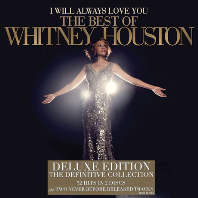 I WILL ALWAYS LOVE YOU: THE BEST OF <!HS>WHITNEY<!HE> HOUSTON [DELUXE]