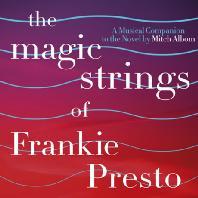 THE MAGIC STRINGS OF FRANKIE PRESTO [매직 스트링: 북 사운드트랙]