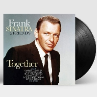 TOGETHER: FRANK SINATRA & FRIENDS [180G LP]