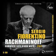 COMPLETE SOLO PIANO WORKS/ SERGIO FIORENTINO [라흐마니노프: 피아노 솔로 전집 - 세르지오 피오렌티노] [다시 발견한 테이프]