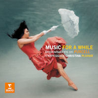MUSIC FOR A WHILE: IMPROVISATION ON PURCELL/ L`ARPEGGIATA, CHRISTINA PLUHAR, PHILIPPE JAROUSSKY [퍼셀: 음악과 함께하는 동안 - 라르페지아타, 플루하르]