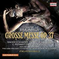 GROSSE MESSE OP.37/ JORG-PETER WEIGLE [브라운펠스: 대미사]