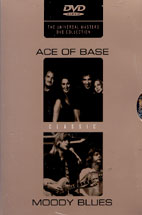 ACE OF BASE/ MOODY BLUES/ CLASSIC