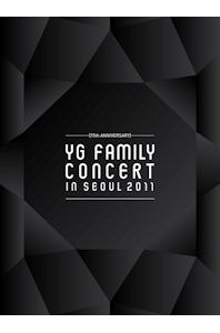 YG FAMILY CONCERT IN SEOUL 2011: 15TH ANNIVERSARY