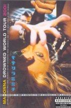 마돈나: 드로운드 월드 투어 2001 [MADONNA: DROWNED WORLD TOUR 2001]