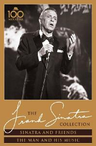 SINATRA AND FRIENDS: THE MAN AND HIS MUSIC