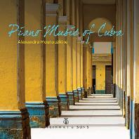 PIANO MUSIC OF CUBA/ ALEXANDRE MOUTOUZKINE [알렉산더 무투즈킨: 쿠바의 피아노 음악]