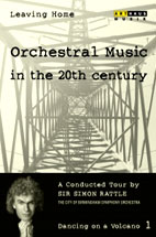 LEAVING HOME 1/ ORCHESTRAL MUSIC IN THE 20TH CENTURY