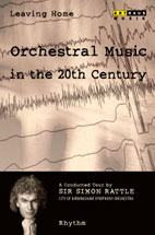 LEAVING HOME 2/ ORCHESTRAL MUSIC IN THE 20TH CENTURY