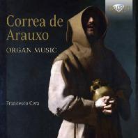 꼬레아 데 아라우호 오르간 작품집 (CORREA DE ARAUXO: ORGAN MUSIC)