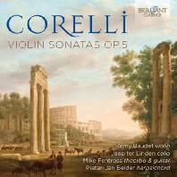 코렐리: 바이올린 소나타 OP. 5 (CORELLI: VIOLIN SONATAS OP.5)