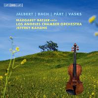 VIOLIN CONCERTOS/ MARGARET BATJER, JEFFREY KAHANE [SACD HYBRID] [잘베트, 바흐, 패르트, 바스크스: 바이올린 협주곡 - 마가렛 베이철]