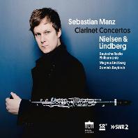 CLARINET CONCERTOS/ SEBASTIAN MANZ [닐센: 클라리넷 협주곡, 헛된 세레나데 & 린드베리: 클라리넷 협주곡 - 제바스티안 만츠]