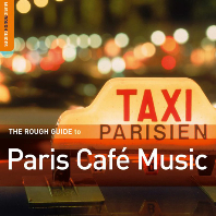 THE ROUGH GUIDE TO PARIS CAFE <!HS>MUSIC<!HE>