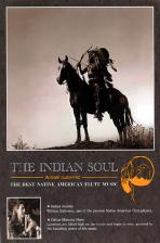 THE INDIAN SOUL: THE BEST NATIVE AMERICAN FLUTE MUSIC