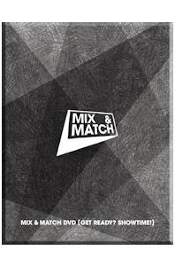 MIX & MATCH [GET READY? SHOWTIME!]
