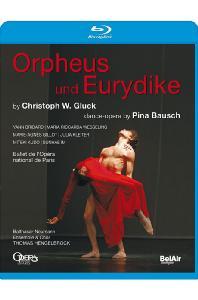 ORPHEUS UND EURYDIKE/ 임선혜, THOMAS HENGELBROCK, PINA BAUSCH [글룩: 오르페우스와 에우리디케]