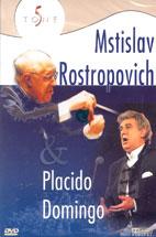 MSTISLAV ROSTROPOVICH & PLACIDO DOMINGO