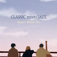 CLASSIC MEETS JAZZ