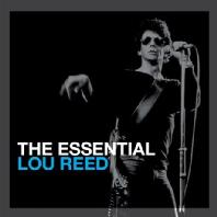 LOU REED - THE ESSENTIAL LOU REED
