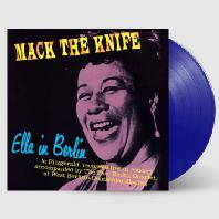 MACK THE KNIFE: ELLA IN BERLIN + 4 BONUS TRACKS [WAX TIME IN COLOR] [180G BLUE LP]
