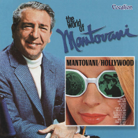 HOLLYWOOD & THE  WORLD OF MANTOVANI