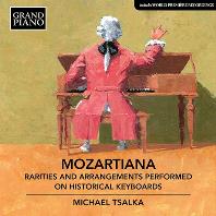 MOZARTIANA/ MICHAEL TSALKA [모차르트& 바이어: 판토마임에 붙인 음악, 모차르트 & 피셔: 모차르티아나 - 미하엘 찰카]