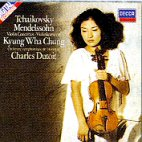 VIOLIN CONCERTOS/ KYUNG-WHA CHUNG, CHARLES DUTOIT [차이코프스키 & 멘델스존: 바이올린 협주곡 - 정경화, 뒤트와]