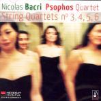NICOLAS BACRI - STRING QUARTETS NO 3 4 5 6/ PSOPHOS QUARTET