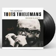 THE LEGENDARY TOOTS THIELEMANS: FEATURING BLUESETE [180G LP]