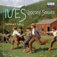 CONCORD SONATA/ THOMAS HELL [아이브스: 피아노 소나타 2번, 콩코드 미사]