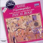3 GYMNOPEDIES & OTHER PIANO WORKS/ PASCAL ROGE [THE ORIGINALS]