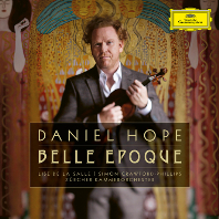 BELLE EPOQUE/ LISE DE LA SALLE, SIMON CRAWFORD-PHILLIPS [벨 에포크: 바이올린 소품집 - 다니엘 호프] [디지팩 한정반]