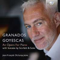 GOYESCAS: AN OPERA FOR PIANO/ JEAN-FRANCOIS DICHAMP [그라나도스: 고예스카스(스페인 풍의 피아노 리사이틀) - 디샹]