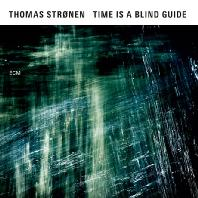 THOMAS STRONEN & TIME IS A BLINE GUIDE