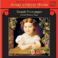 SONGS WITHOUT WORDS/ BENOIT FROMANGER [슈베르트: 무언가 - 플루트와 피아노를 위한 가곡 편곡집]