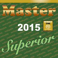 MASTER SUPERIOR 2015 [SACD HYBRID]