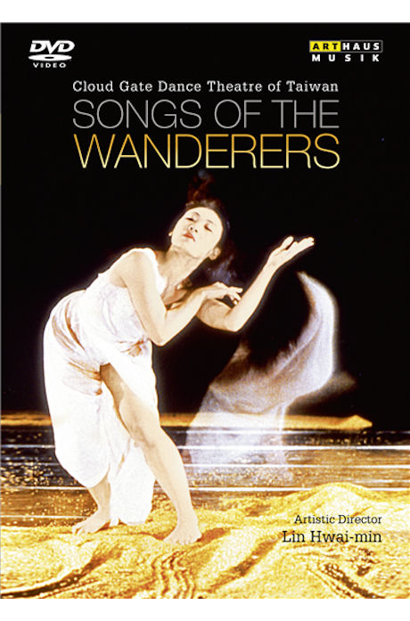 SONGS OF THE WANDERERS/ CLOUD GATE DANCE THEATRE OF TAIWAN, LIN HWAI-MIN [유랑자의 노래]