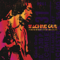MACHINE GUN:  JIMI HENDRIX THE FILLMORE EAST FIRST SHOW 12/31/1969 [DIGIPACK]