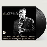 THE PASSION OF CHARLIE PARKER [LP]