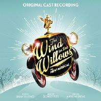 THE WIND IN THE WILLOWS: ORIGINAL LONDON CAST RECORDING [뮤지컬 버드나무에 부는 바람]