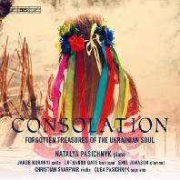 CONSOLATION: FORGOTTEN TREASURES OF THE UKRANIAN SOUL/ NATALYA PASICHNYK [컨설레이션 - 우크라이나 영혼의 잊혀진 보물]