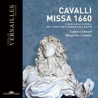 MISSA 1660/ GALILEI CONSORT, BENJAMIN CHENIER [카발리: 미사 1660 (루이 14세를 위한 대미사) | 갈릴레이 콘소트, 셰니에]
